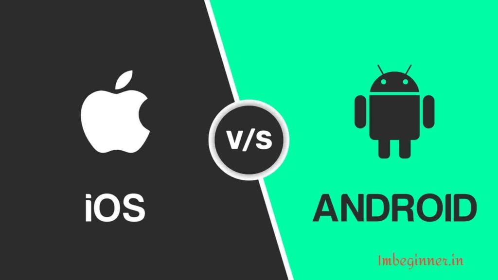 iOS vs Android head 1 imbeginner.in